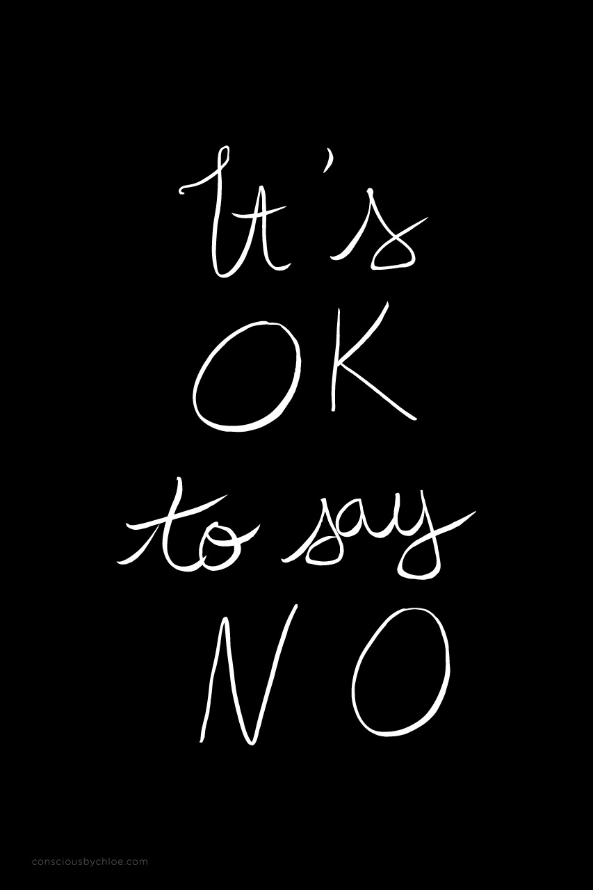 It's OK to say no calligraphy mantra by Conscious by Chloé