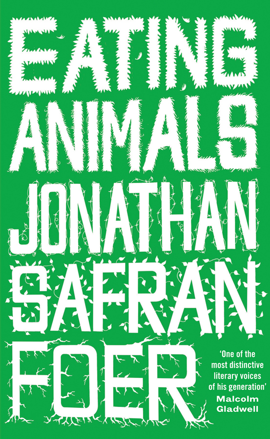 Eating Animals by Jonathan Safran Foer for Conscious by Chloé
